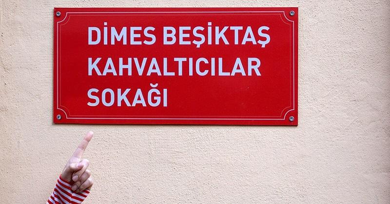 DİMES Beşiktaş Kahvaltıcılar Sokağı